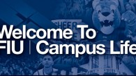 The Department of Campus Life offers several programs and services for FIU students
